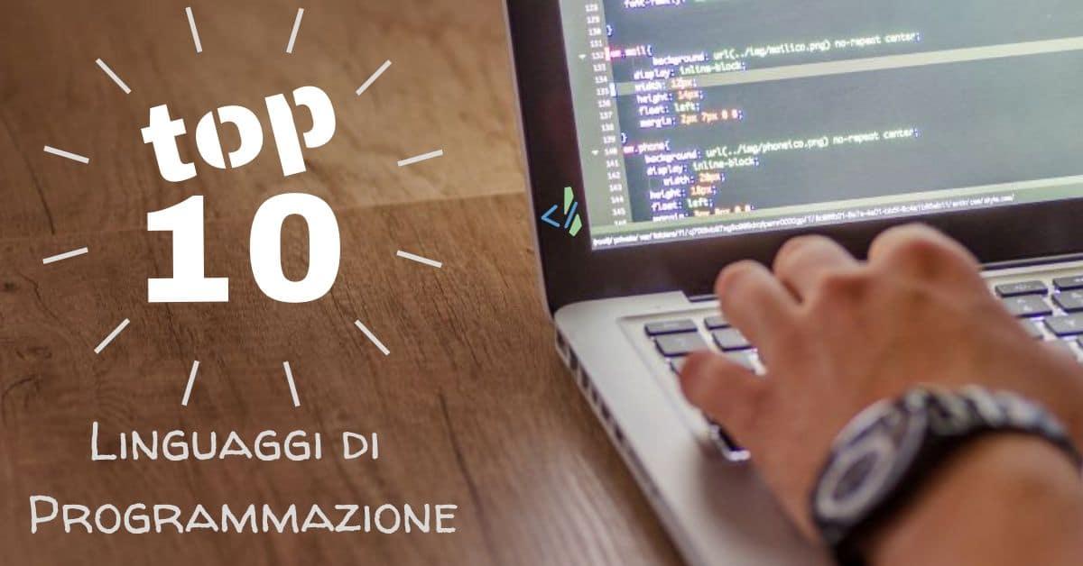 I 10 Linguaggi di Programmazione Più Richiesti [2019]