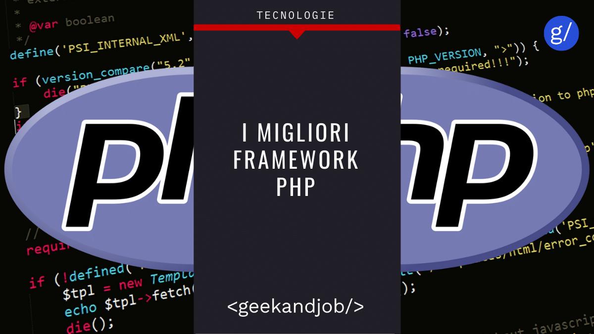 I 13 Framework PHP più Utilizzati [2021]